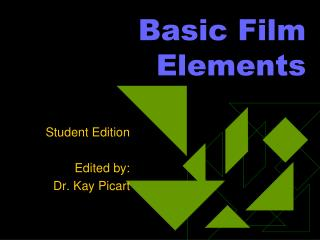 Basic Film Elements