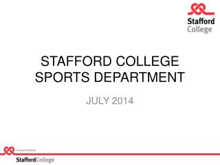 STAFFORD COLLEGE SPORTS DEPARTMENT
