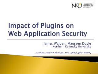 Impact of  Plugins  on  Web  Application Security