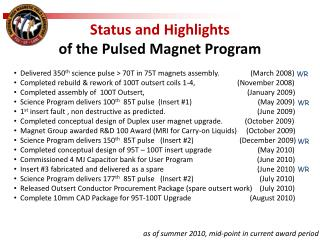 Status and Highlights  of the Pulsed Magnet Program