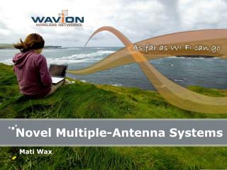 Novel Multiple-Antenna Systems