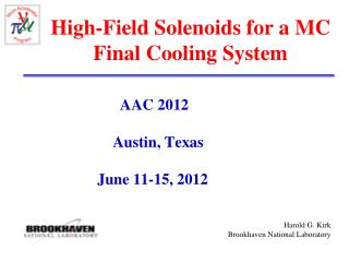 High-Field Solenoids for a MC Final Cooling System