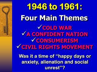 1946 to 1961: