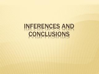 Inferences and Conclusions