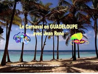 Le Carnaval en GUADELOUPE avec Jean Ren