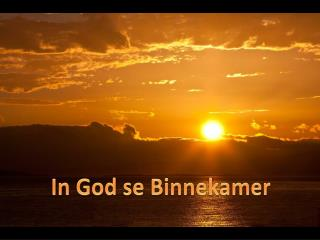 In God se  Binnekamer