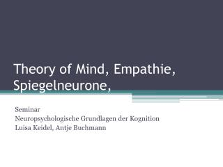 Theory of Mind , Empathie, Spiegelneurone,