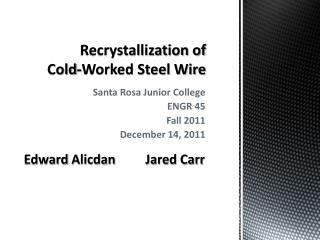 Recrystallization of  Cold-Worked Steel Wire