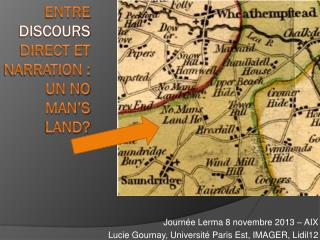 Entre  discours  direct et narration : un no man's land?