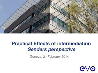 Practical  E ffects  of  intermediation Senders perspective