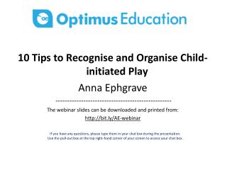 10 Tips to Recognise and Organise Child-initiated Play Anna  Ephgrave