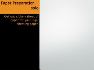 Paper Preparation solo