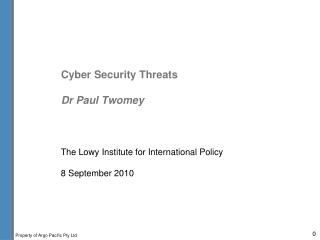 Cyber Security Threats  Dr Paul Twomey