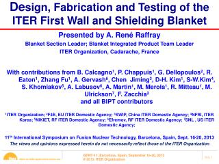 De sign, Fabrication and Testing of the ITER First Wall and Shielding Blanket