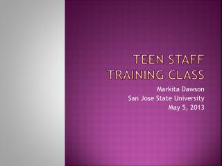 Teen Staff Training Class