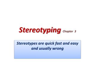 Stereotyping Chapter  3