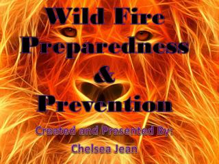 Created and Presented By: Chelsea Jean