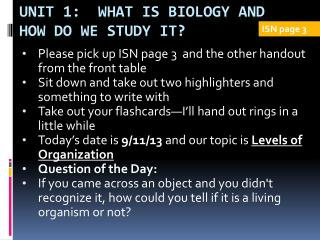 Unit 1:  What is Biology and How Do We Study It?