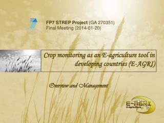 Crop monitoring as an E-agriculture tool in developing countries (E-AGRI)