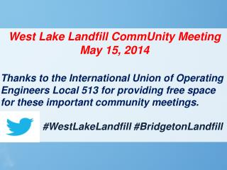 West Lake Landfill  CommUnity  Meeting  May 15, 2014