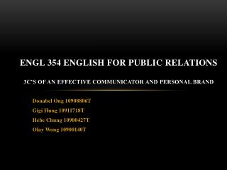 ENGL 354 ENGLISH FOR PUBLIC RELATIONS 3C'S OF AN EFFECTIVE COMMUNICATOR AND PERSONAL BRAND