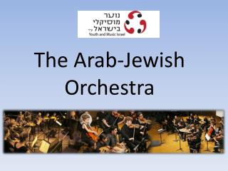 The Arab-Jewish Orchestra