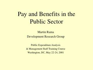Pay and Benefits in the Public Sector