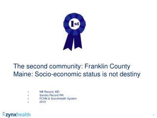 The second community: Franklin County Maine: Socio-economic status is not destiny