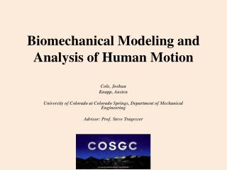 Biomechanical Modeling and Analysis of Human Motion