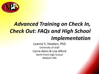 Advanced Training on Check In, Check Out: FAQs and High School Implementation