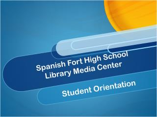 Spanish Fort High School  Library Media Center