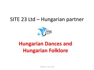 SITE 23  Ltd  –  Hungarian  partner
