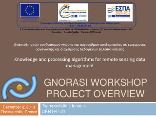 GNORASI WORKSHOP Project overview