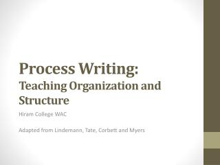 Process  Writing:   Teaching  Organization and Structure