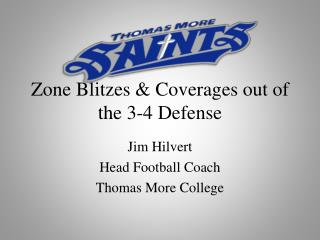 Zone Blitzes &  Coverages  out of the 3-4 Defense