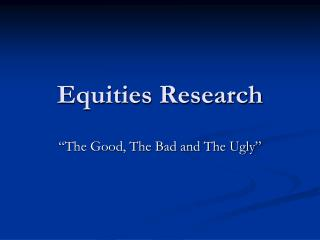 Equities Research