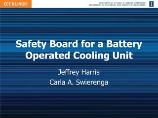 Safety Board for a Battery Operated Cooling Unit