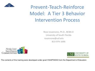 Prevent-Teach-Reinforce Model:  A Tier 3 Behavior Intervention Process