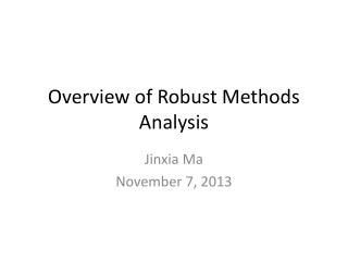 Overview of Robust Methods Analysis
