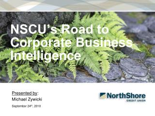 NSCU's Road to Corporate Business Intelligence
