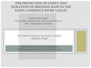 The Prediction of Onset and Duration of Freezing Rain in the Saint-Lawrence River Valley