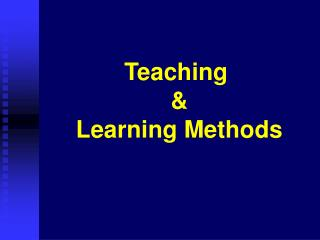 Teaching  &  Learning Methods