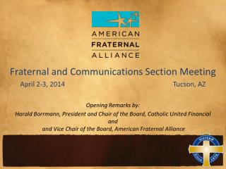 Fraternal and Communications Section Meeting