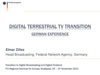 Digital  terrestrial  TV Transition German Experience