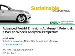 Advanced  Freight Emissions  Abatement Potential: a Well-to-Wheels  A nalytical  P erspective