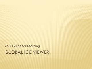 Global Ice Viewer