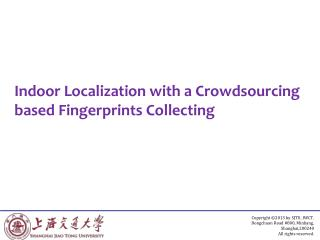 Indoor Localization with a Crowdsourcing based Fingerprints Collecting