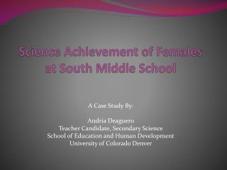 Science Achievement  of Females at South  Middle School