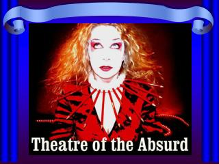 What is Theatre of the Absurd?