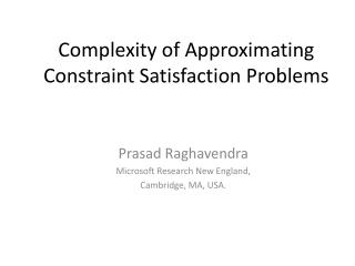 Complexity of Approximating Constraint Satisfaction Problems